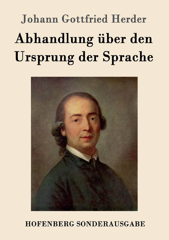 лучшая цена Johann Gottfried Herder Abhandlung uber den Ursprung der Sprache
