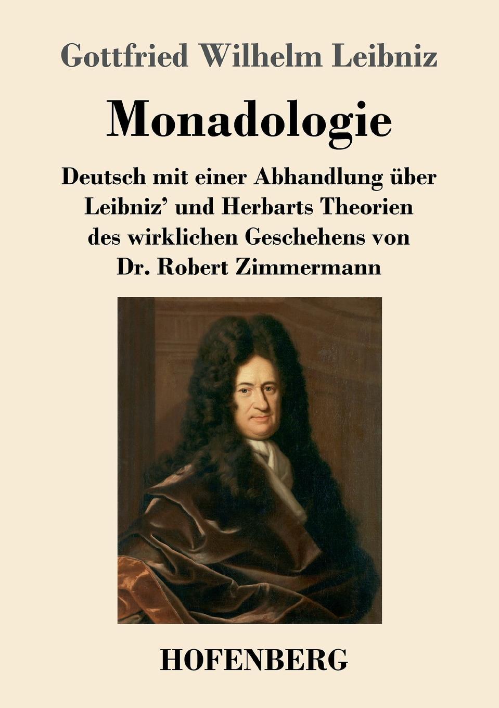 Gottfried Wilhelm Leibniz Monadologie