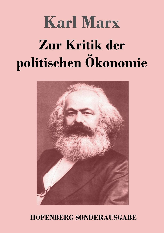 Marx Karl Zur Kritik der politischen Okonomie franz jostes die tepler bibelubersetzung eine zweite kritik classic reprint