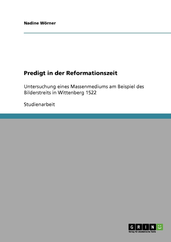 Nadine Wörner Predigt in der Reformationszeit недорго, оригинальная цена