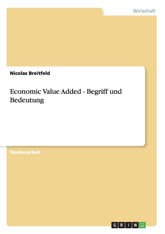 Nicolas Breitfeld Economic Value Added - Begriff und Bedeutung economic value added eva