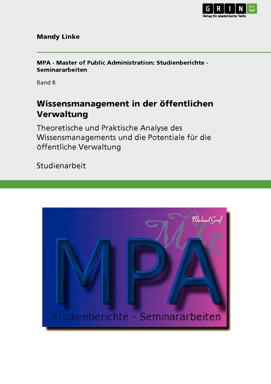 Mandy Linke Wissensmanagement in der offentlichen Verwaltung mandy linke wissensmanagement in der offentlichen verwaltung