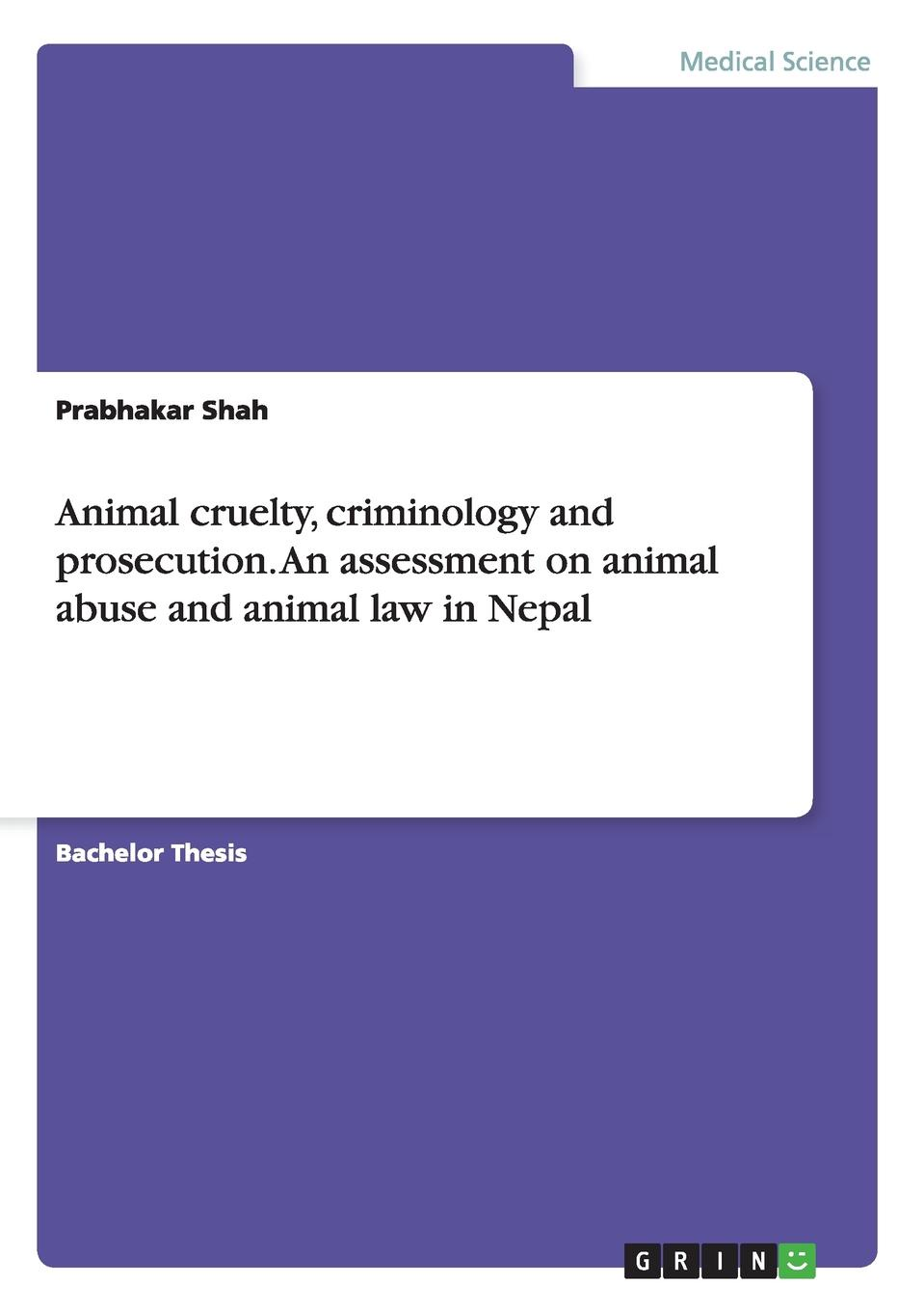 Prabhakar Shah Animal cruelty, criminology and prosecution. An assessment on animal abuse and animal law in Nepal quiet as a mouse and other animal idioms