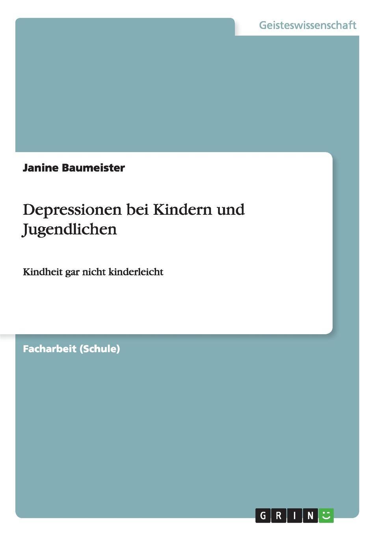 Janine Baumeister Depressionen bei Kindern und Jugendlichen jörn schmidt borderline personlichkeitsstorung bei kindern und jugendlichen