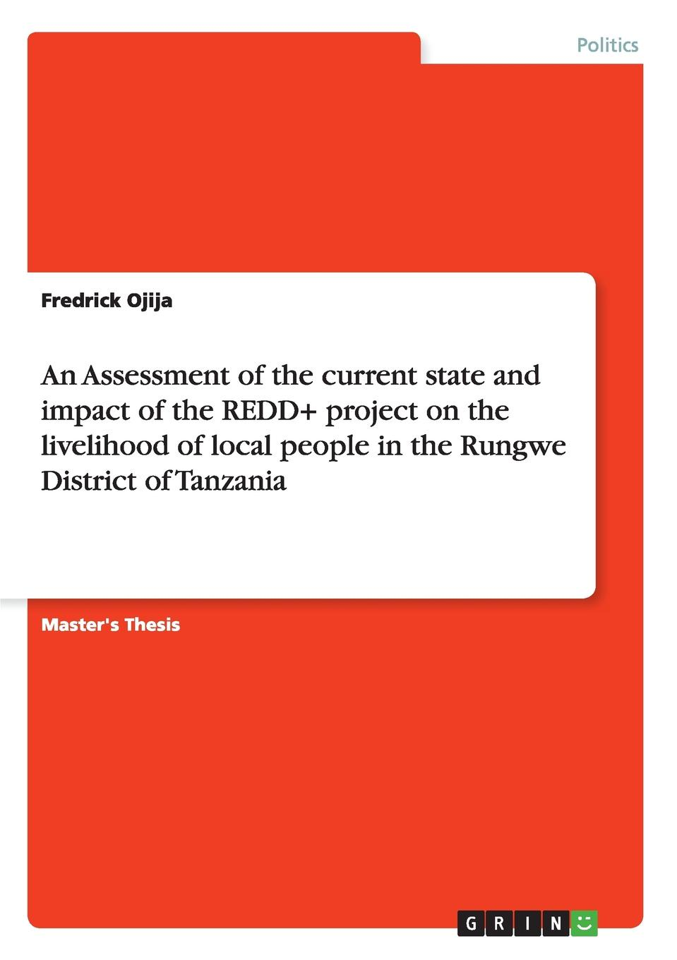 Fredrick Ojija An Assessment of the current state and impact of the REDD. project on the livelihood of local people in the Rungwe District of Tanzania impact of interventions on brackish water ecosystem and livelihoods