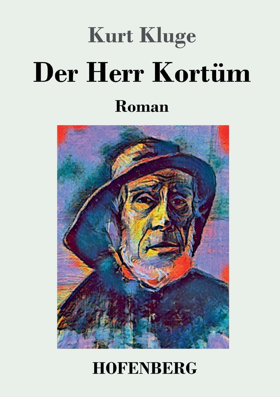 Kurt Kluge Der Herr Kortum herr der diebe