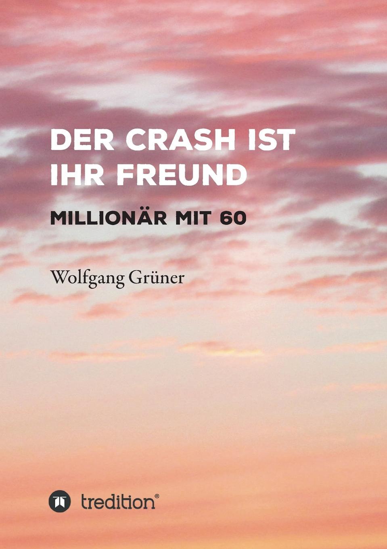 Фото - Wolfgang Grüner Der Crash ist Ihr Freund panik panik panik
