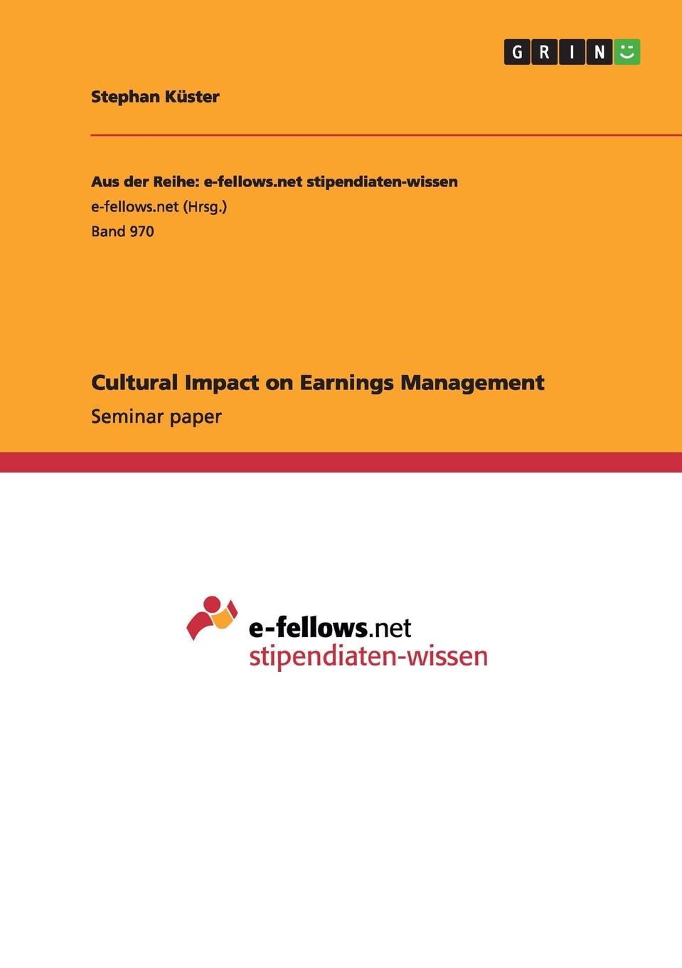 Stephan Küster Cultural Impact on Earnings Management accounting standards and earnings management