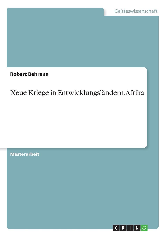 Robert Behrens Neue Kriege in Entwicklungslandern. Afrika женские сапоги tod s tod s 2014