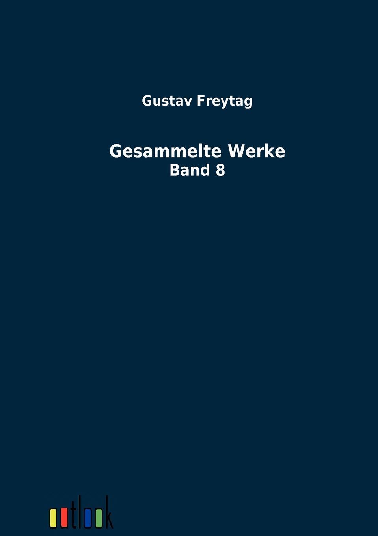 Gustav Freytag Gesammelte Werke maarja undusk päkapikk ingo