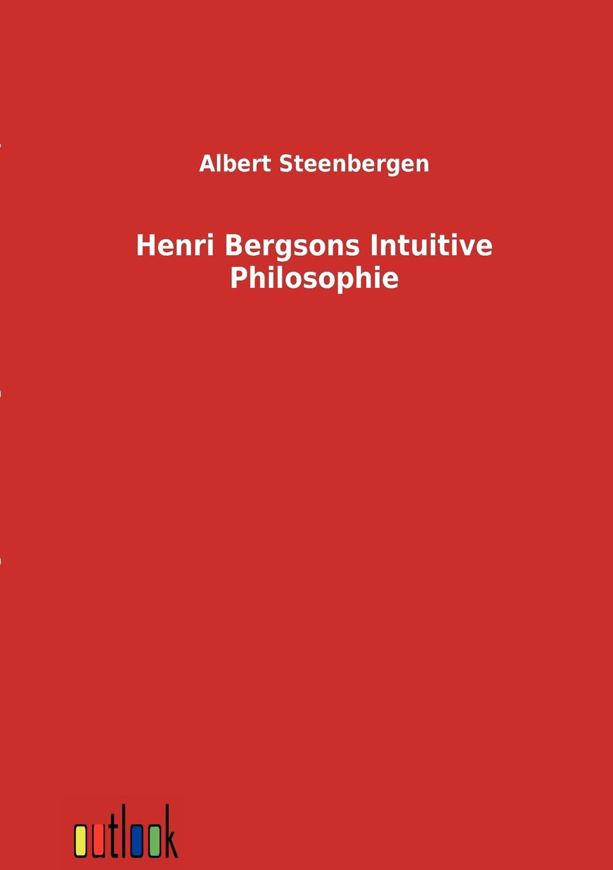 Albert Steenbergen Henri Bergsons Intuitive Philosophie недорого