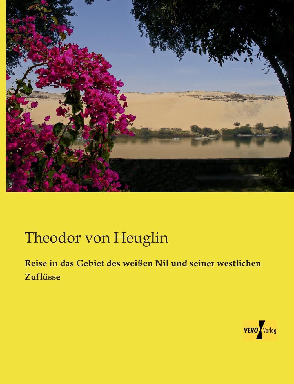 Theodor Von Heuglin Reise in Das Gebiet Des Weissen Nil Und Seiner Westlichen Zuflusse theodor von heuglin systematische ubersicht der vogel nord ost afrika s