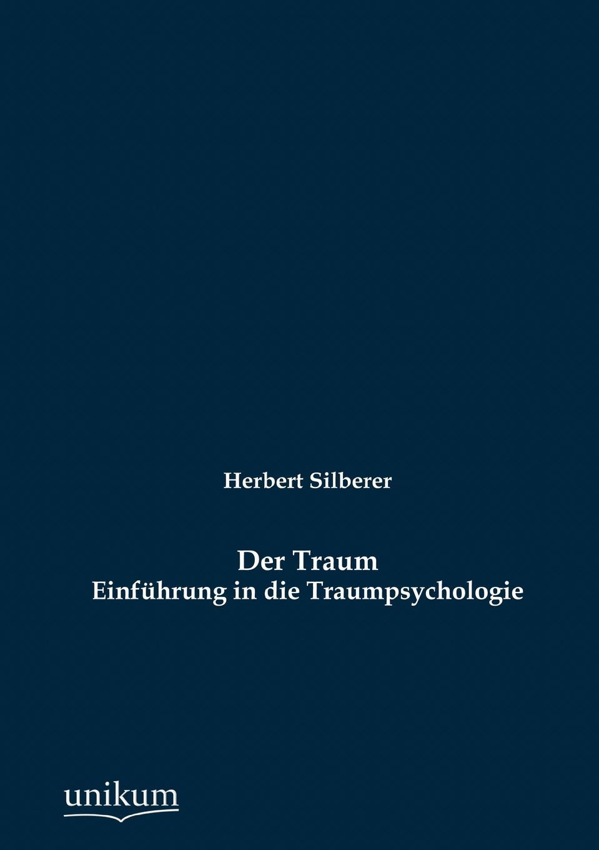 лучшая цена Herbert Silberer Der Traum