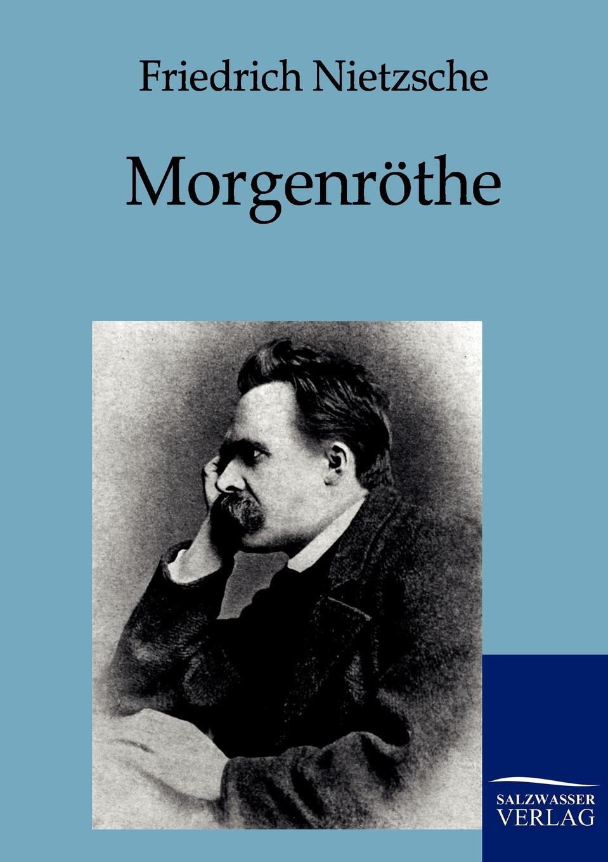Friedrich Nietzsche Morgenrothe