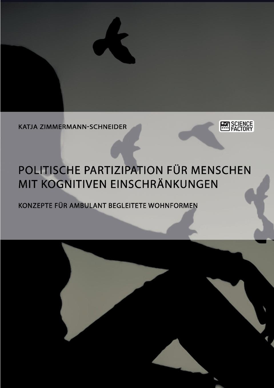 Katja Zimmermann-Schneider Politische Partizipation fur Menschen mit kognitiven Einschrankungen menschen a2 testtrainer mit cd