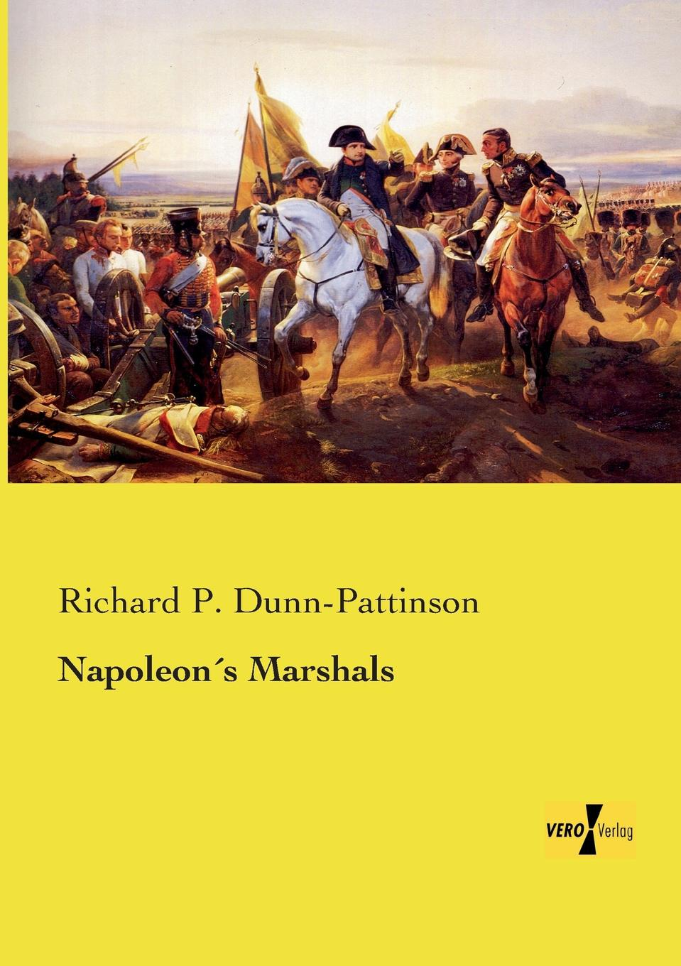 Richard P. Dunn-Pattinson Napoleons Marshals suzannah dunn the queen of subtleties