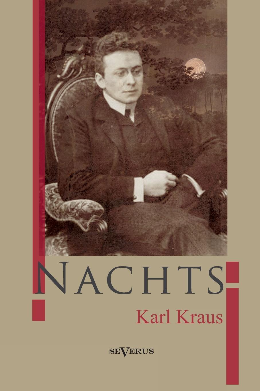 Karl Kraus Nachts karl kraus sittlichkeit und kriminalitat
