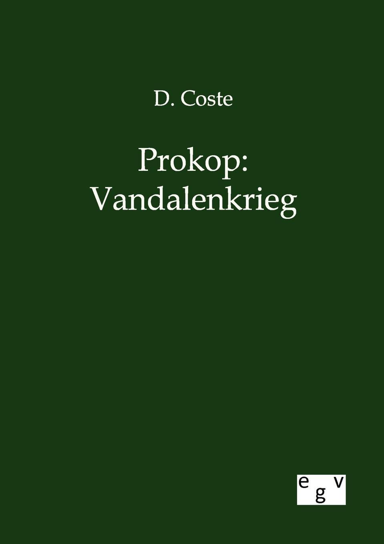 D. Coste Prokop. Vandalenkrieg didier coste anonymous of troy