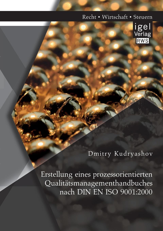Erstellung eines prozessorientierten Qualitatsmanagementhandbuches nach DIN EN ISO 9001. 2000 Das vorliegende Buch befasst sich mit der Erstellung eines...