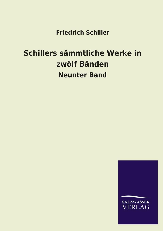 лучшая цена Schiller Friedrich Schillers Sammtliche Werke in Zwolf Banden
