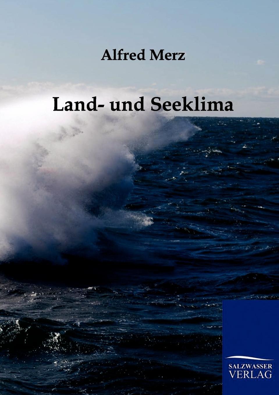 Alfred Merz Land- und Seeklima