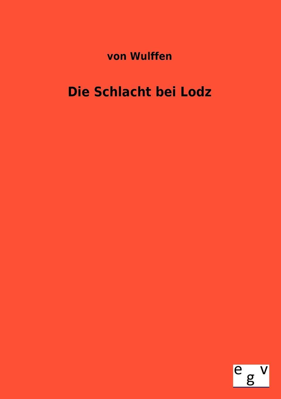 Von Wulffen Die Schlacht Bei Lodz johann ludwig kriele schlacht bei kunersdorf
