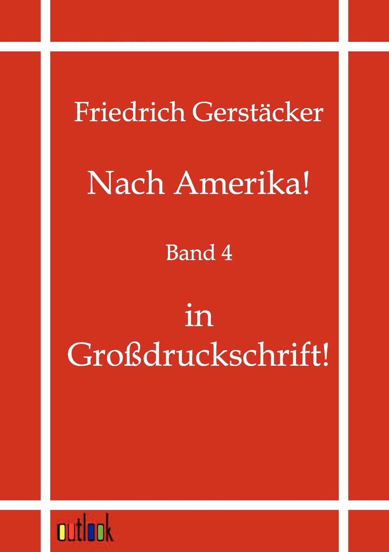Friedrich Gerstäcker Nach Amerika. friedrich duge wohlfahrtseinrichtungen in der seefischerei