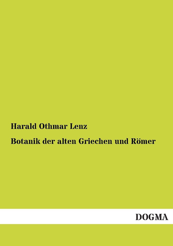 Harald Othmar Lenz Botanik Der Alten Griechen Und Romer перчатки lenz lenz heat glove 3 0 мужские черный m