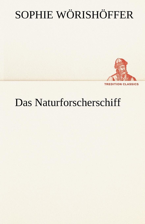 Sophie W. Rish Ffer, Sophie Worishoffer Das Naturforscherschiff sophie barwich die adjektivstellung in franzosischgrammatiken verschiedener sprachen