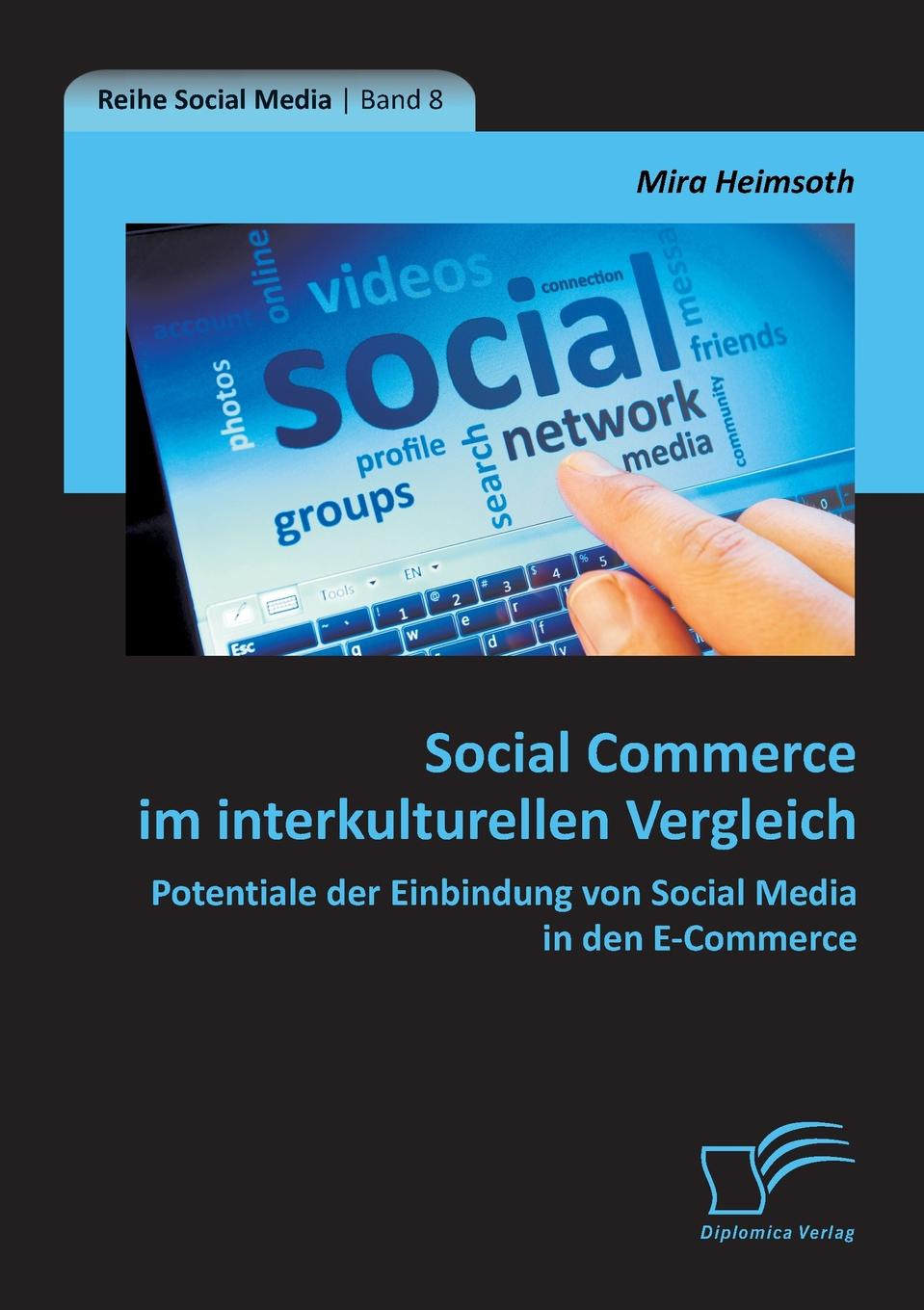 Mira Heimsoth Social Commerce Im Interkulturellen Vergleich. Potentiale Der Einbindung Von Social Media in Den E-Commerce e commerce adoption in sme s