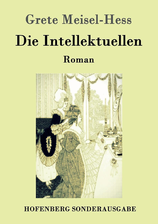 Grete Meisel-Hess Die Intellektuellen david hess gamble