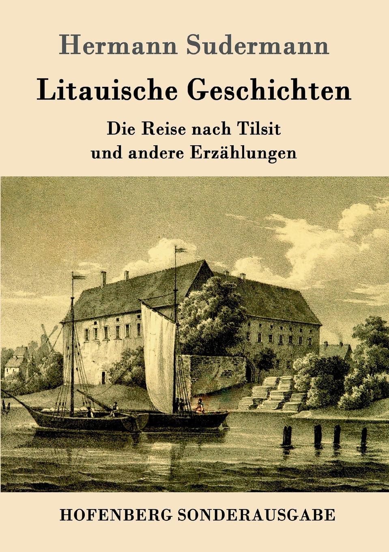 Sudermann Hermann Litauische Geschichten sudermann hermann der bettler von syrakus