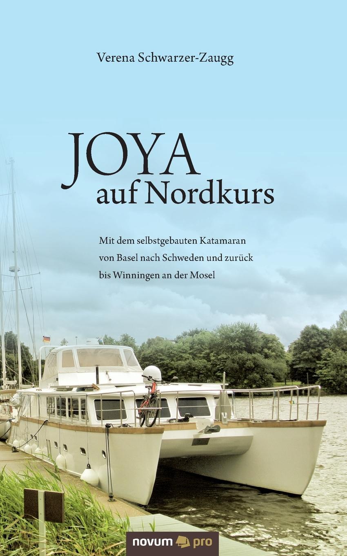 Verena Schwarzer-Zaugg JOYA auf Nordkurs недорого