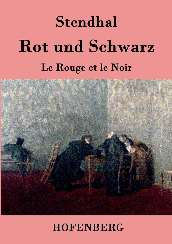 Stendhal Rot und Schwarz недорго, оригинальная цена