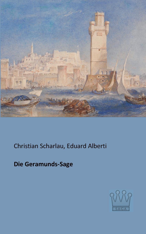 Christian Scharlau, Eduard Alberti Die Geramunds-Sage eduard bornhöhe surmasuus