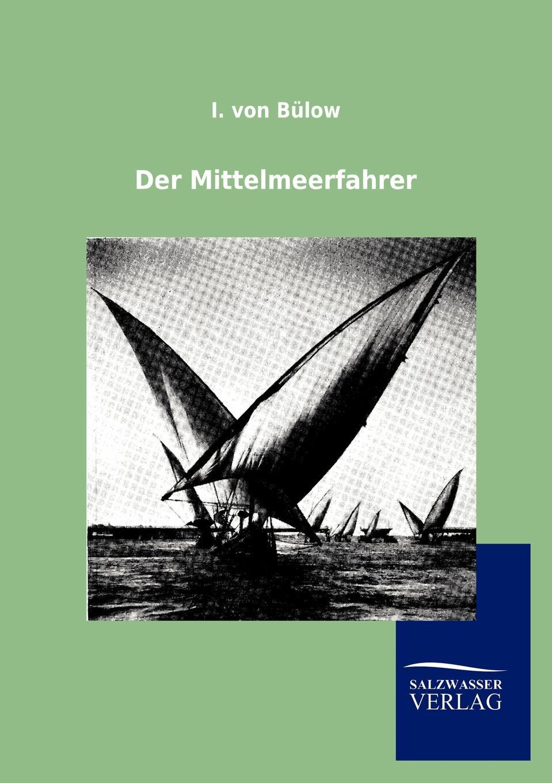 I. von Bülow Der Mittelmeerfahrer h von bülow rimembranze dell opera un ballo in maschera op 17
