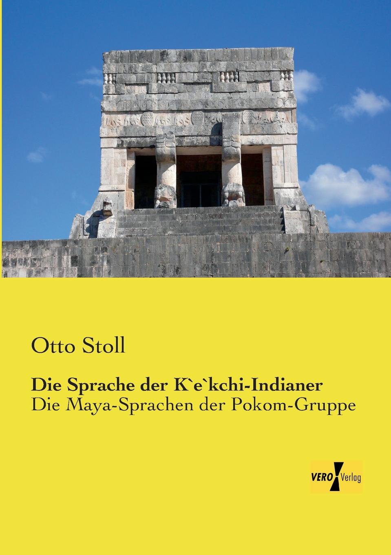 Otto Stoll Die Sprache Der K..e..Kchi-Indianer gunther stoll reflexion und wandel drei areale eine nachhaltige gebietsentwicklung