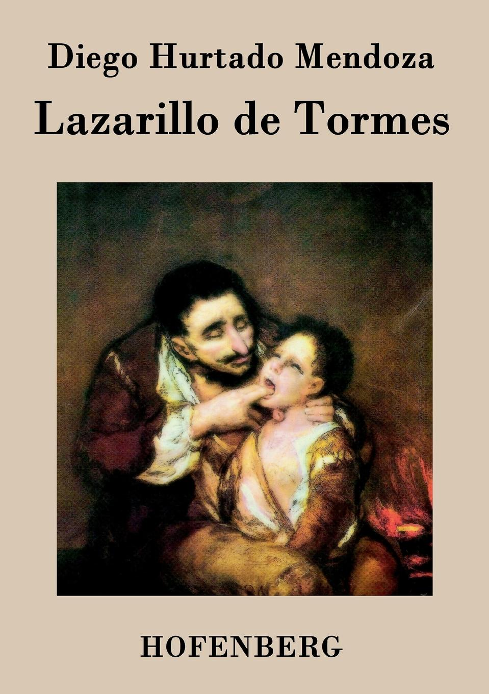 купить Diego Hurtado Mendoza Lazarillo de Tormes по цене 1264 рублей