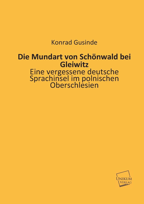Konrad Gusinde Die Mundart Von Schonwald Bei Gleiwitz dietrich konrad muhle das kloster hude im herzogtum oldenburg