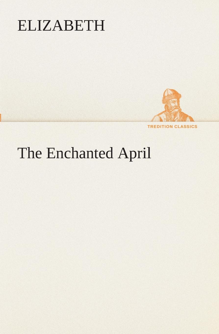 лучшая цена Elizabeth The Enchanted April