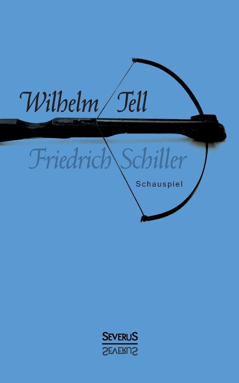 Schiller Friedrich Wilhelm Tell. Schauspiel thomas widra das spannungsverhaltnis zwischen dem dresdner oberburgermeister wilhelm kulz und dem stadtrat in den jahren 1931 bis 1933