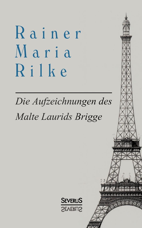 Rainer Maria Rilke Die Aufzeichnungen Des Malte Laurids Brigge rainer weinberger marketing in der dienstleistungs und wissensgesellschaft