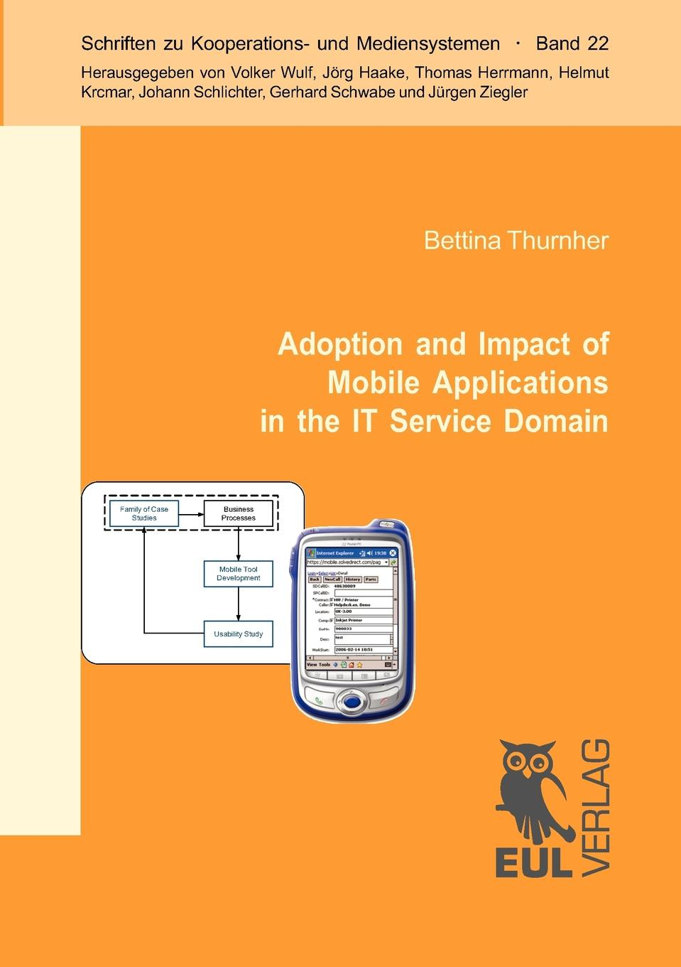 Bettina Thurnher Adoption and Impact of Mobile Applications in the IT Service Domain ishfaq ahmed and tehmina fiaz qazi mobile phone adoption a habit or necessity