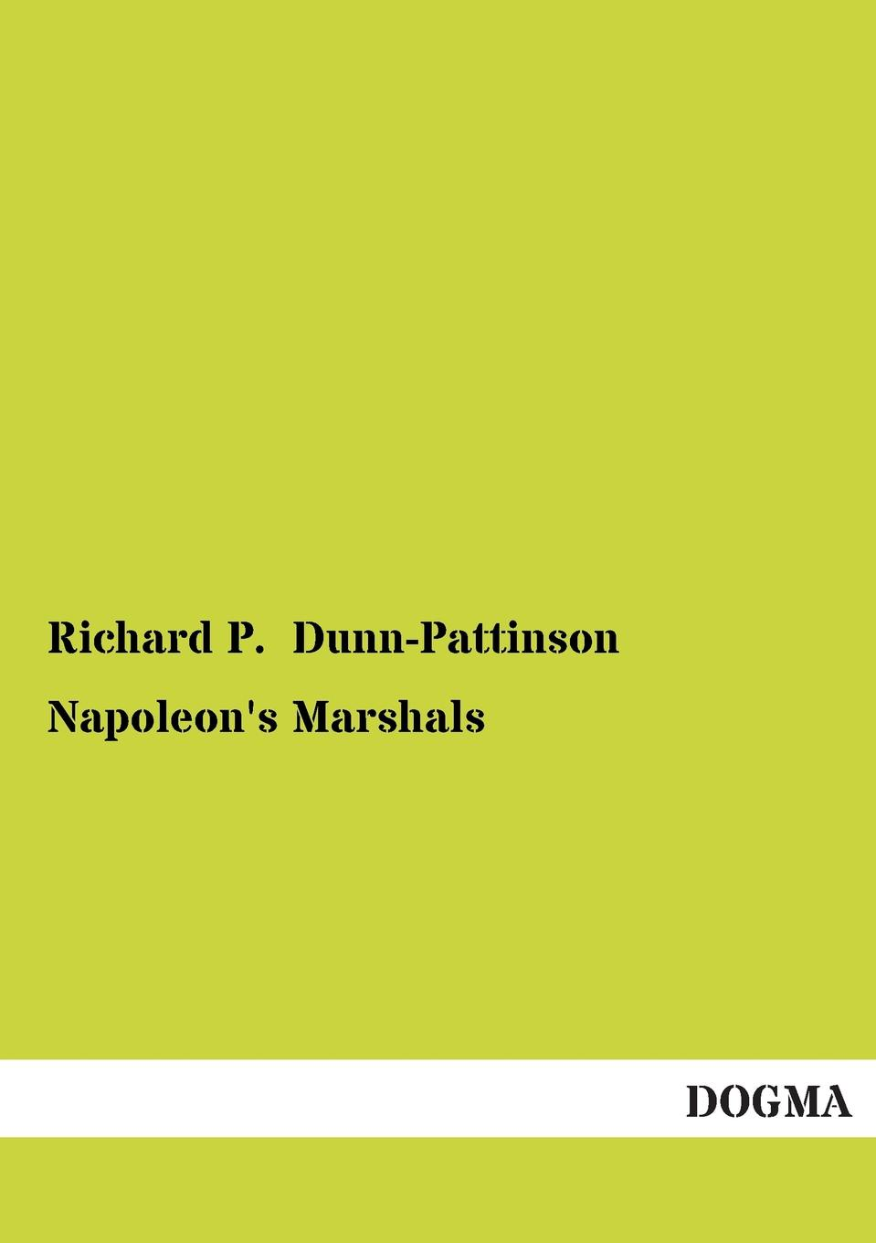 Richard P. Dunn-Pattinson Napoleon.s Marshals suzannah dunn the queen of subtleties