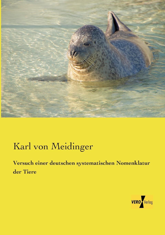 Versuch Einer Deutschen Systematischen Nomenklatur Der Tiere