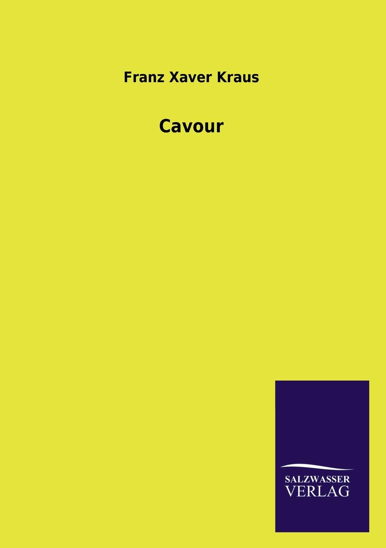Franz Xaver Kraus Cavour недорго, оригинальная цена