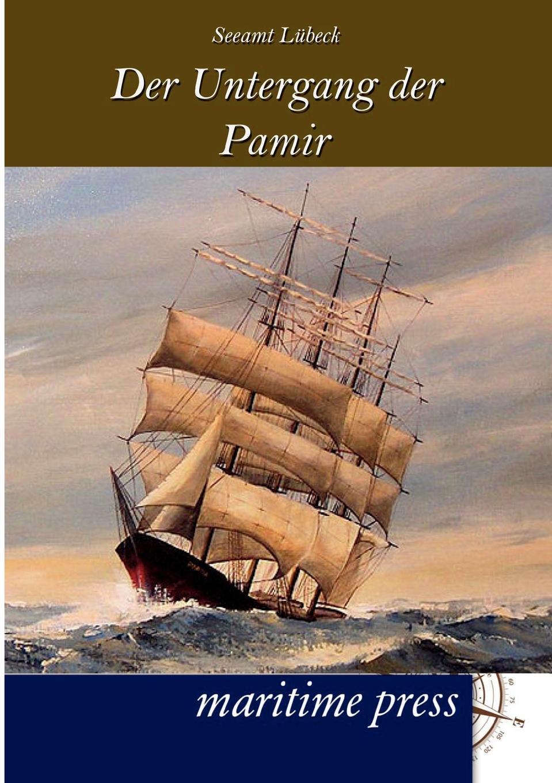 Seeamt Luebeck Der Untergang des Segelschulschiffes Pamir rockland pamir 4
