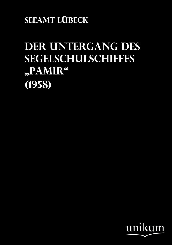 Seeamt Lübeck Der Untergang des Segelschulschiffes Pamir william h gilder der untergang der jeannette expedition