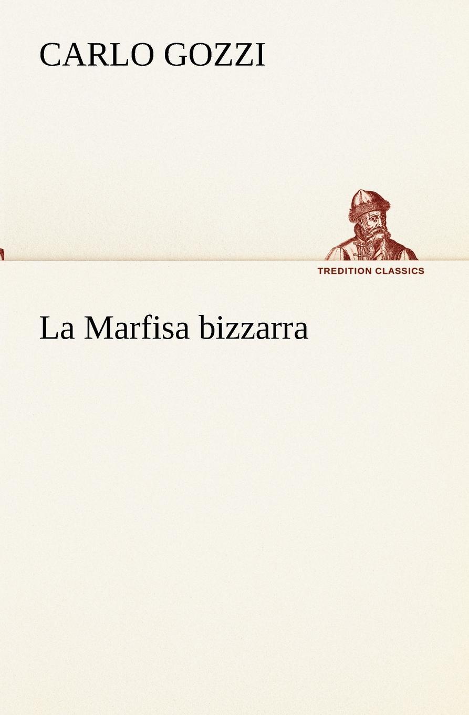 Carlo Gozzi La Marfisa bizzarra gelabert maria jose menendez mar nuevo prisma a1 – libro del alumno сd