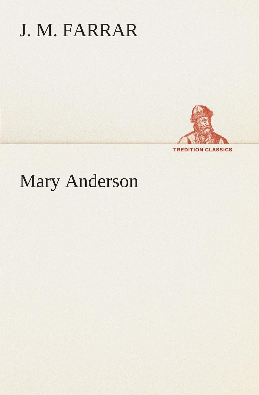 J. M. Farrar Mary Anderson m j porter northman part 2 the earls of mercia book 4